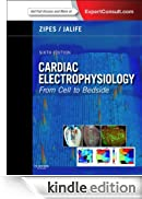 Cardiac Electrophysiology: From Cell to Bedside (Expert Consult Title: Online + Print) [Edizione Kindle]