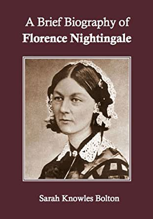 a brief biography of florence nightingale Concise historical introduction to florence nightingale and her continuing influence on the world and how we see it florence nightingale: a very brief history is part of spck's exciting new very brief histories series, an exciting new collection of books about some of the key figures of world history.