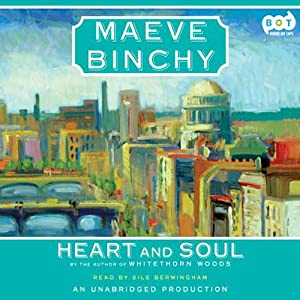 Heart and Soul | [Maeve Binchy]