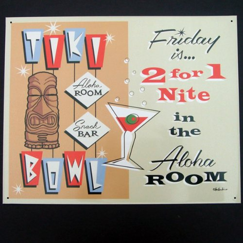 Tiki Bowl Aloha Room Friday is 2 for 1 Nite in the Aloha Room Vintage Tin Metal Sign
