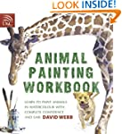 Animal Painting Workbook: Learn to Pa...