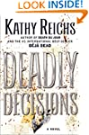 Deadly Decisions: A Novel (Temperance...