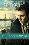 Tide and Tempest (Edge of Freedom) (Volume 3)