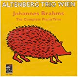 Johannes Brahms: The Complete Piano Trios
