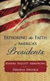 Exploring the Faith of Americas Presidents