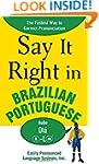 Say It Right in Brazilian Portuguese:...