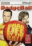 Dodgeball:a True Underdog Stor