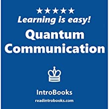 Quantum Communication Audiobook by  IntroBooks Narrated by Andrea Giordani