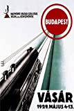 Vasar 1929 Train to Budapest Hungary Travel Tourism Vintage Poster Repro on PAPER or on CANVAS. We Have Many Sizes Available ! (20