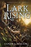 Lark Rising (Guardians of Tarnec)