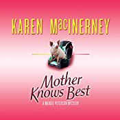 Mother Knows Best: A Margie Peterson Mystery, Book 2 | Karen MacInerney