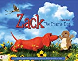 Zack the Prairie Dog