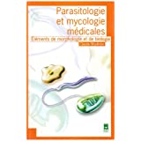 PARASITOLOGIE ET MYCOLOGIE MEDICALES