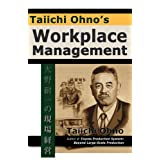 Taiichi Ohno's Workplace Management ~ Taiichi Ohno