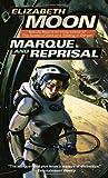 Marque and Reprisal (Vatta's War) (034544759X) by Moon, Elizabeth