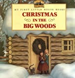 img - for Christmas in the Big Woods (Little House) book / textbook / text book