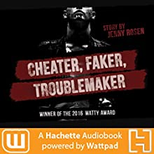 Cheater. Faker. Troublemaker. Audiobook by Jenny Rosen Narrated by Christine Lakin, Aaron Landon