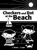 J. Torres Checkers and Dot at the Beach