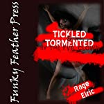 Tickled and Tormented by the Evil Clown | Rage Elric