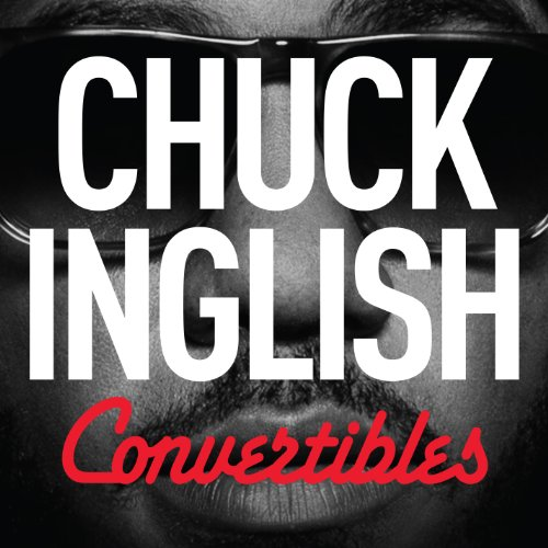Chuck Inglish-Convertibles-CD-FLAC-2014-FORSAKEN Download