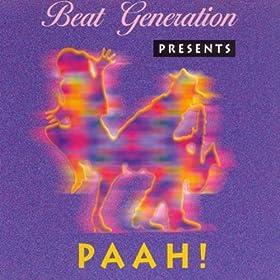 Beat Generation - Paah!
