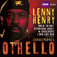 Lenny Henry in Othello (       UNABRIDGED) by William Shakespeare Narrated by Lenny Henry