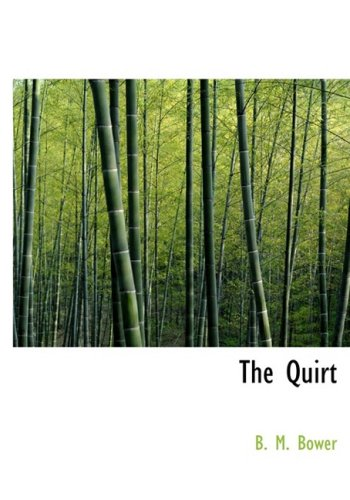 The Quirt (Large Print Edition)
