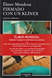 img - for Firmado con un klinex (Spanish Edition) book / textbook / text book