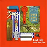 Bring Your Own by Led Bib [Music CD]