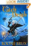 To Catch Her Death (Grim Reality Book 1)