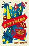 The Activists' Handbook: A Step-By-St...