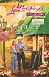 img - for Love in Bloom (Love Inspired LP\The Heart of Main Stree) book / textbook / text book