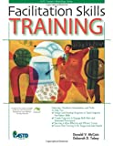img - for Facilitation Skills Training (ASTD Trainer's Workshop Series) book / textbook / text book