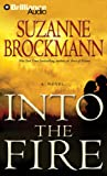 Into the Fire (Troubleshooters Series)