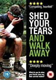 Shed Your Tears and Walk Away [DVD]
