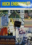 img - for Huck Embroidery (Ondori) book / textbook / text book