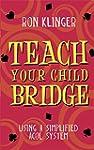 Teach Your Child Bridge: Using A Simp...
