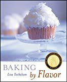 Baking by Flavor (1118169670) by Yockelson, Lisa
