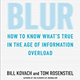 img - for Blur: How to Know What's True in the Age of Information Overload book / textbook / text book