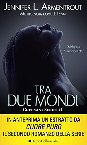 tra-due-mondi-italian-edition