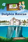 Animal Planet Chapter Books: Dolphin Rescue