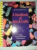 A Handbook of Arts & Crafts