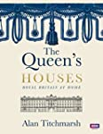 The Queen's Houses: Royal Britain at...