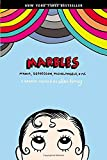 Marbles: Mania, Depression, Michelangelo, and Me: A Graphic Memoir