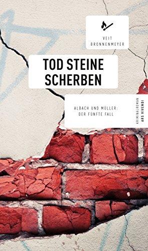 tod-steine-scherben-albach-und-muller-der-funfte-fall-german-edition
