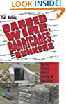 Barbed Wire, Barricades, and Bunkers:...