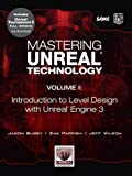img - for Mastering Unreal Technology, Volume I: Introduction to Level Design with Unreal Engine 3: 1 book / textbook / text book