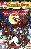 Geronimo Stilton #27: Christmas Toy Factory