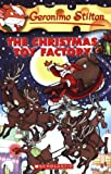 The Christmas Toy Factory (Geronimo Stilton, No. 27) (0439841186) by Stilton, Geronimo