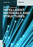 Intelligent Materials and Structures (De Gruyter Textbook)